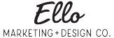 Ello Marketing + Design Co.