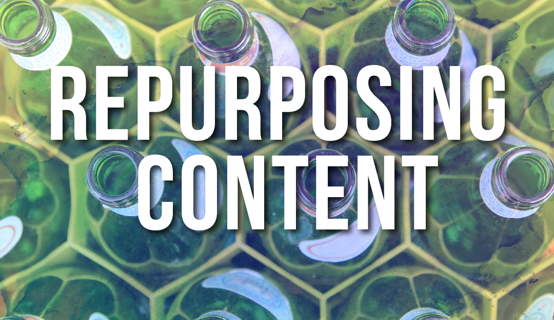 Re-purposing Content: Your Company's Guide for Success